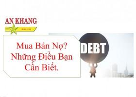 Mua Bán Nợ Là Gì? Những Điều Cần Biết